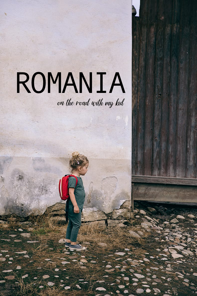 Romania road trip with my kid